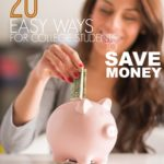 20 Easy (and Unusual) Ways for College Students to Save Money