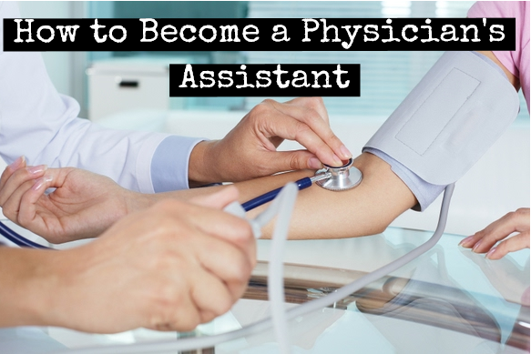 become physician assistant career