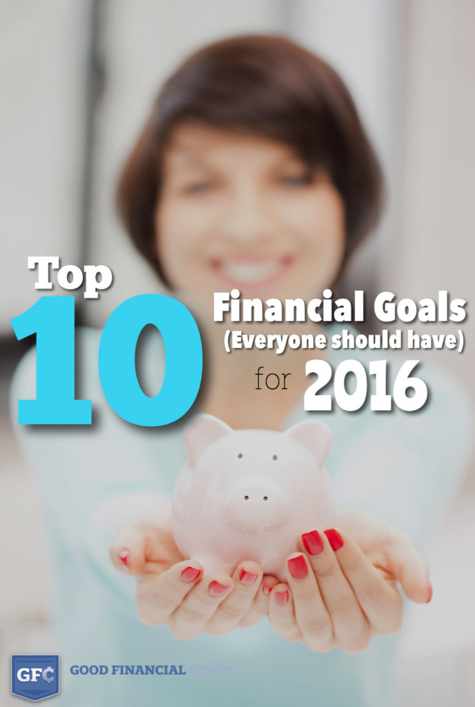 The Top 10 Good Financial Goals That Everyone Should Have For 2019