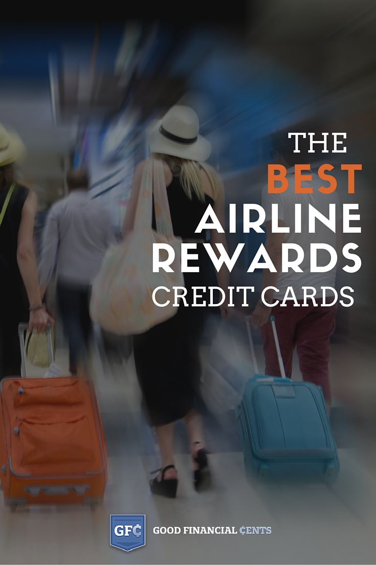 the best airline rewards credit cards