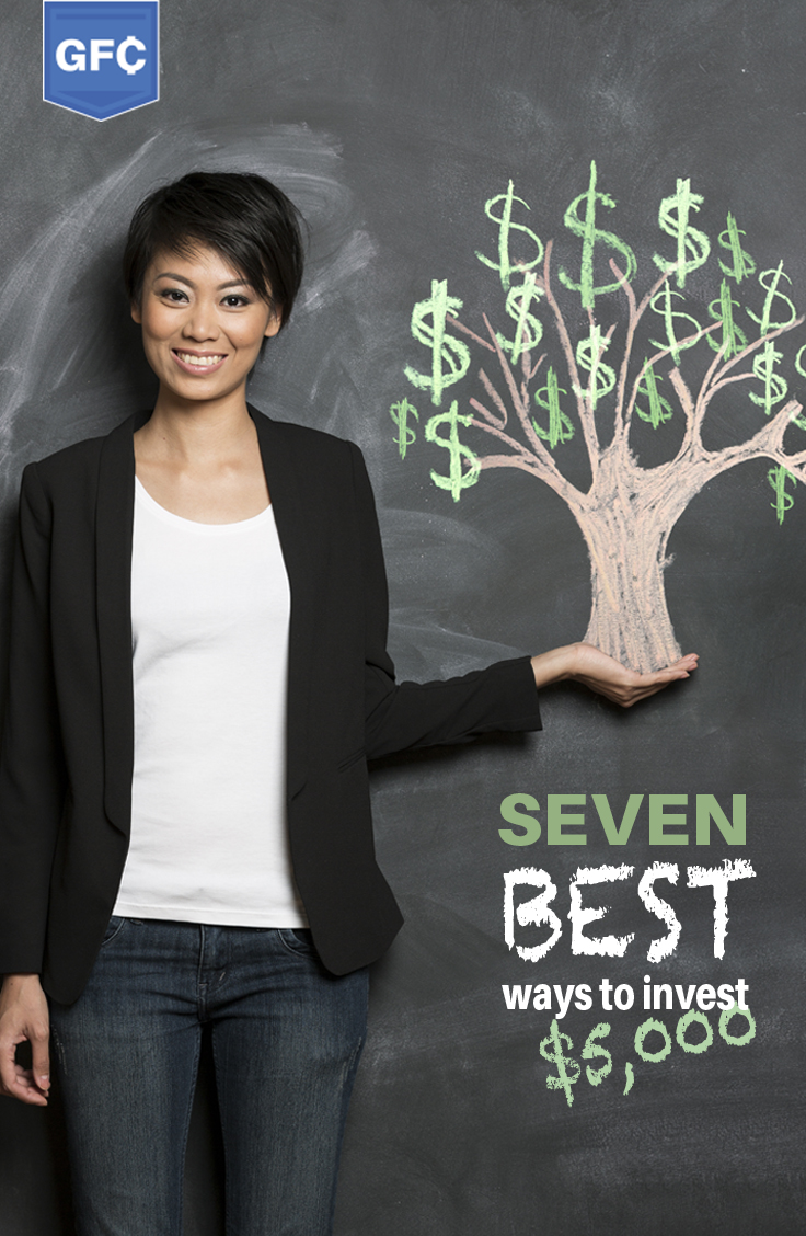 The top 7 ways to smartly invest $5000 dollars