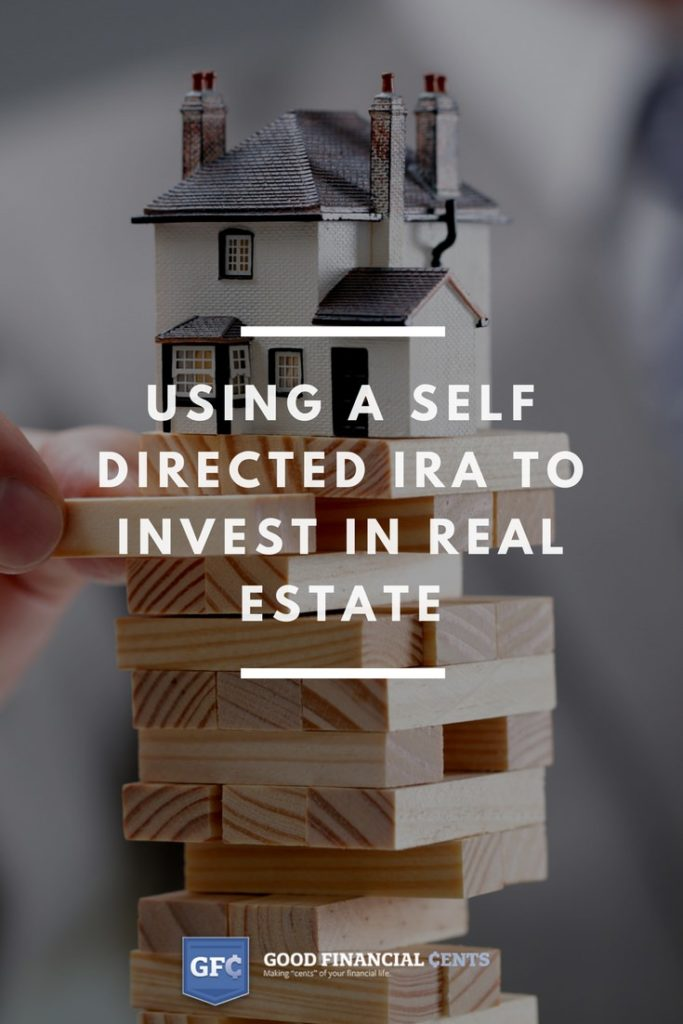 Using a Self Directed IRA to Invest in real estate